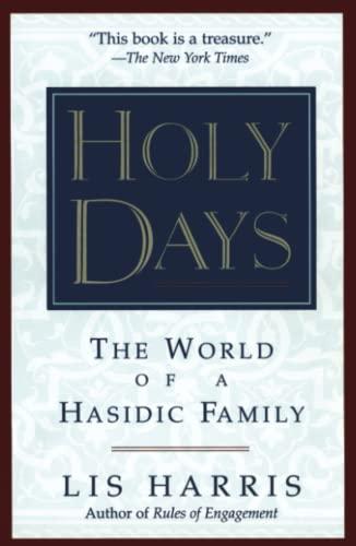 9780684813660: Holy Days: The World Of The Hasidic Family