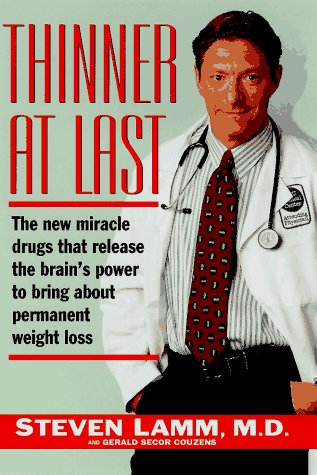9780684813684: Thinner at Last: The New Medicine That Releases Your Brain's Power to Bring About Permanent Weight Loss