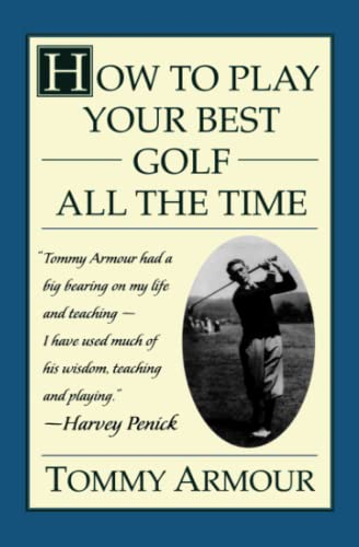 9780684813790: How to Play Your Best Golf All the Time