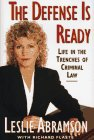 9780684814032: The Defense Is Ready: Life In The Trenches Of Criminal Law