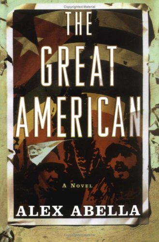 The Great American by Abella, Alex