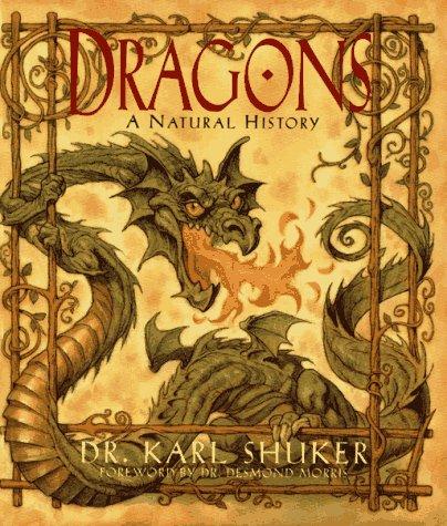 9780684814438: Dragons: A Natural History