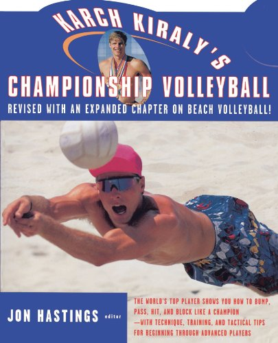 9780684814667: Karch Kiraly's Championship Volleyball
