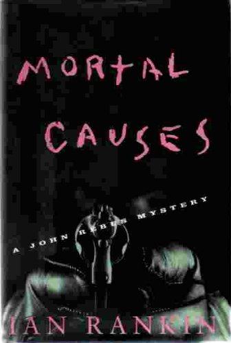 9780684814971: Mortal Causes