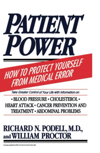 9780684815152: Patient Power: How to Protect Yourself from Medical Error