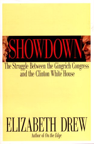 9780684815183: SHOWDOWN: The Struggle Between the Gingrich Congress and the Clinton White House