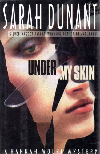 UNDER MY SKIN (SIGNED): Dunant, Sarah