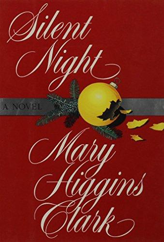 Silent Night: Clark, Mary Higgins
