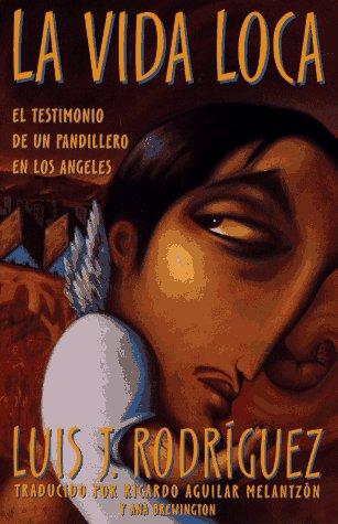 9780684815510: LA Vida Loca: El Testimonio De UN Pandillero En Los Angeles