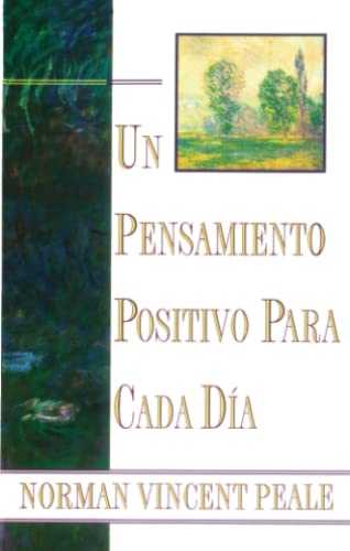 9780684815534: Un Pensamiento Positivo Para Cada DýA: (Positive Thinking Every Day) (Spanish Edition)