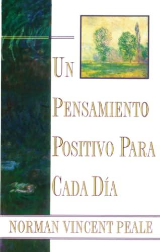 9780684815534: Un Pensamiento Positivo Para Cada DýA: (Positive Thinking Every Day) (Spanish Edition)
