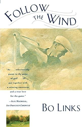 Follow The Wind: Links, Bo