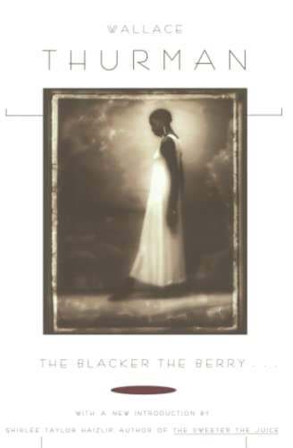 The Blacker the Berry. . .: Wallace Thurman