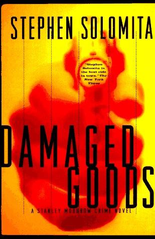 Damaged Goods: Solomita, Stephen