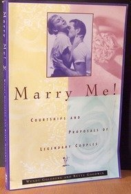 9780684815978: Marry Me!: Courtships and Proposals of Legendary Couples