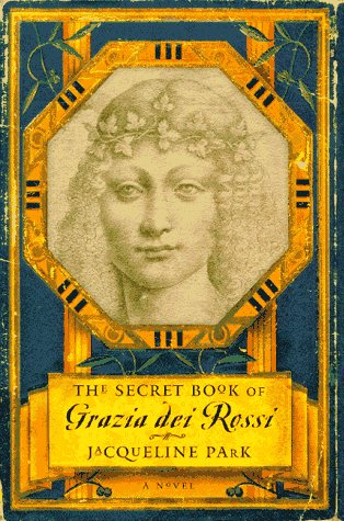 9780684816036: The SECRET BOOK OF GRAZIA DEI ROSSI: A NOVEL