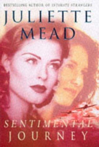 Sentimental Journey: Mead, Juliette