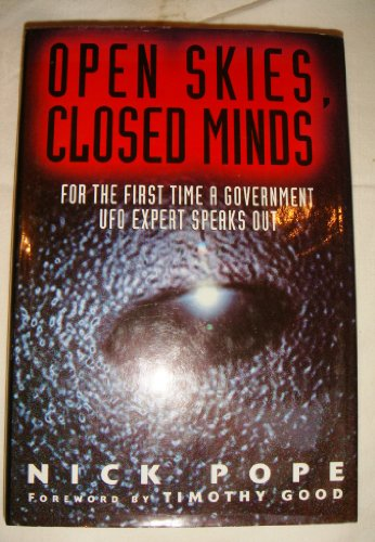9780684816647: Open Skies, Closed Minds: Official Reactions to the UFO Phenomenon