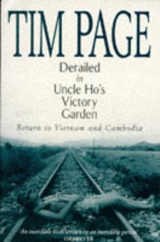 9780684816678: Derailed in Uncle Ho's Victory Garden (Touchstone)