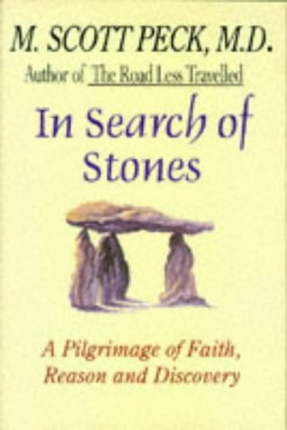 9780684816753: In Search of Stones: A Pilgrimage of Faith, Reason, and Discovery