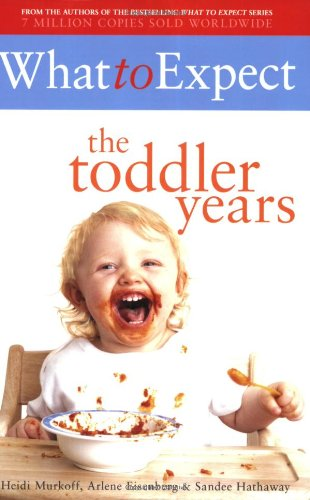 9780684816777: What to Expect the Toddler Years