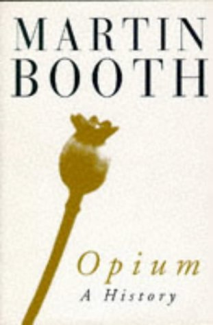9780684816869: Opium a History