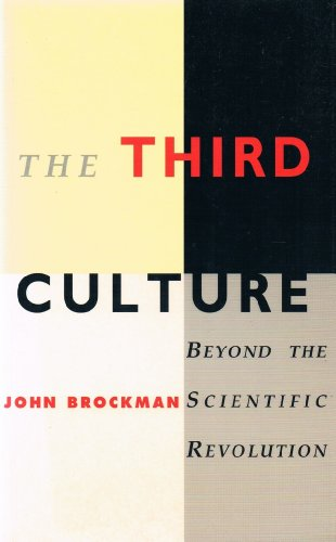 9780684817040: The Third Culture: Beyond the Scientific Revolution