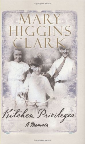 Kitchen Privileges: Mary Higgins Clark