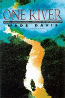 9780684817644: One River: Science, Adventure and Hallucinogenics in the Amazon Basin