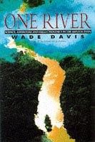 9780684817644: One River: Science, Adventure and Hallucinogenics in the Amazon Basin