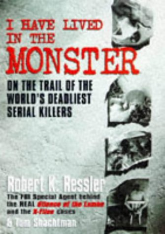 9780684817859: I Have Lived in the Monster: a report from the abyss. 1997.