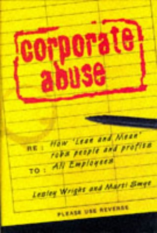 9780684817934: Corporate Abuse