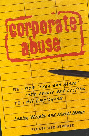 9780684817941: Corporate Abuse
