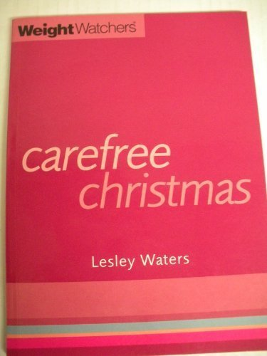 Weight Watchers Carefree Christmas: Waters, Lesley