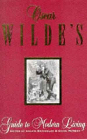 9780684818047: Oscar Wilde's Guide to Modern Living