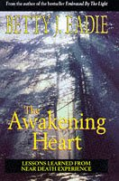 9780684818092: The Awakening Heart: Lessons Learned from the Afterlife