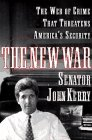 The New War: The Web of Crime: Senator John Kerry