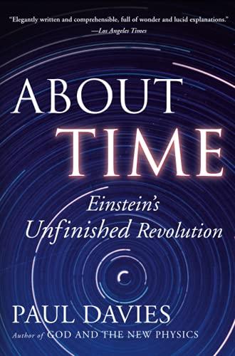 9780684818221: About Time: Einstein's Unfinished Revolution