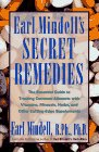 Earl Mindell's Secret Remedies: Mindell, Earl