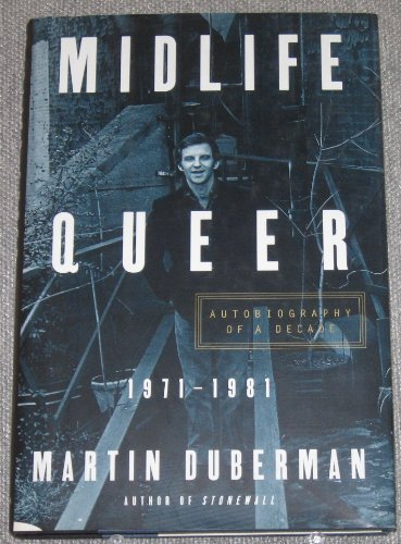 9780684818368: MIDLIFE QUEER: Autobiography of a Decade 1971-1981