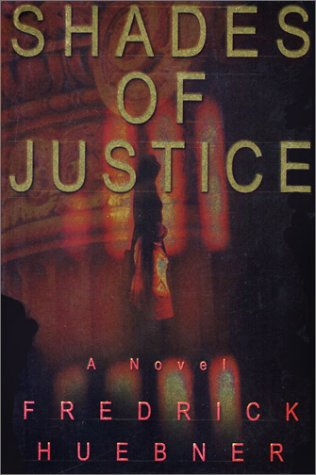 9780684818474: Shades of Justice : A Novel
