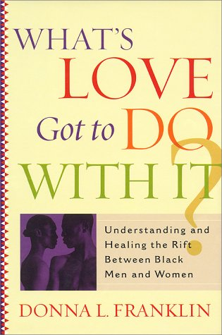 What'S Love Got To Do With It?: Franklin, Donna