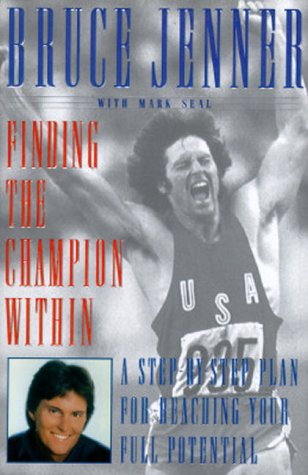 9780684818528: FINDING THE CHAMPION WITHIN: A Step-by-Step Plan for Reaching Your Full Potential
