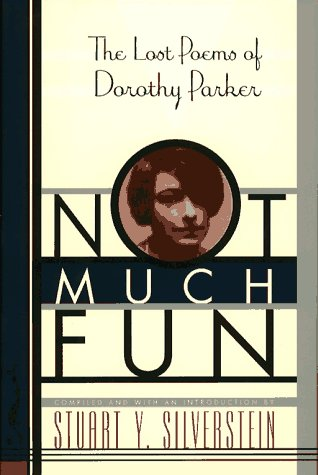 9780684818559: NOT MUCH FUN: The Lost Poems of Dorothy Parker