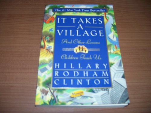It Takes a Village: And Other Lessons Children Teach Us (Large Print)
