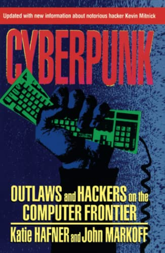 9780684818627: Cyberpunk: Outlaws and Hackers on the Computer Frontier, Revised