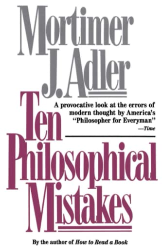 9780684818689: Ten Philosophical Mistakes