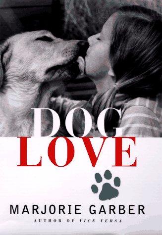 9780684818719: Dog Love