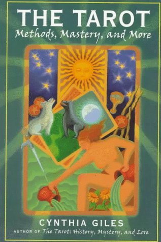 9780684818832: The TAROT: Methods, Mastery and More