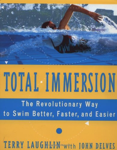 9780684818856: Total Immersion: The Revolutionary Way to Swim Better, Faster, and Easier